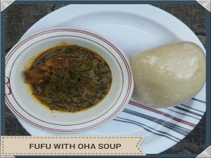 FUFU SERVED WITH OHA SOUP