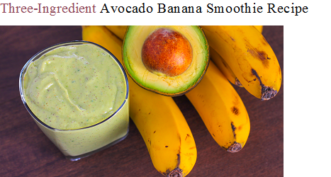 HEALTHY AVOCADO BANANA SMOOTHIE