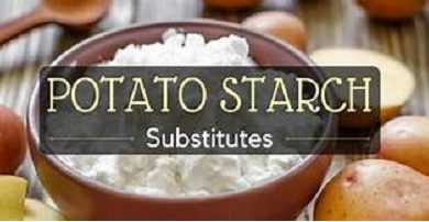 Best Potato Starch Substitutes for Baking & Cooking
