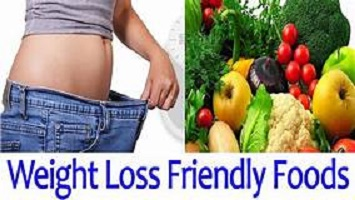 Weight Loss friendly Foods 2021