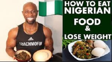 How to Lose Weight on Nigerian Diet Naturally